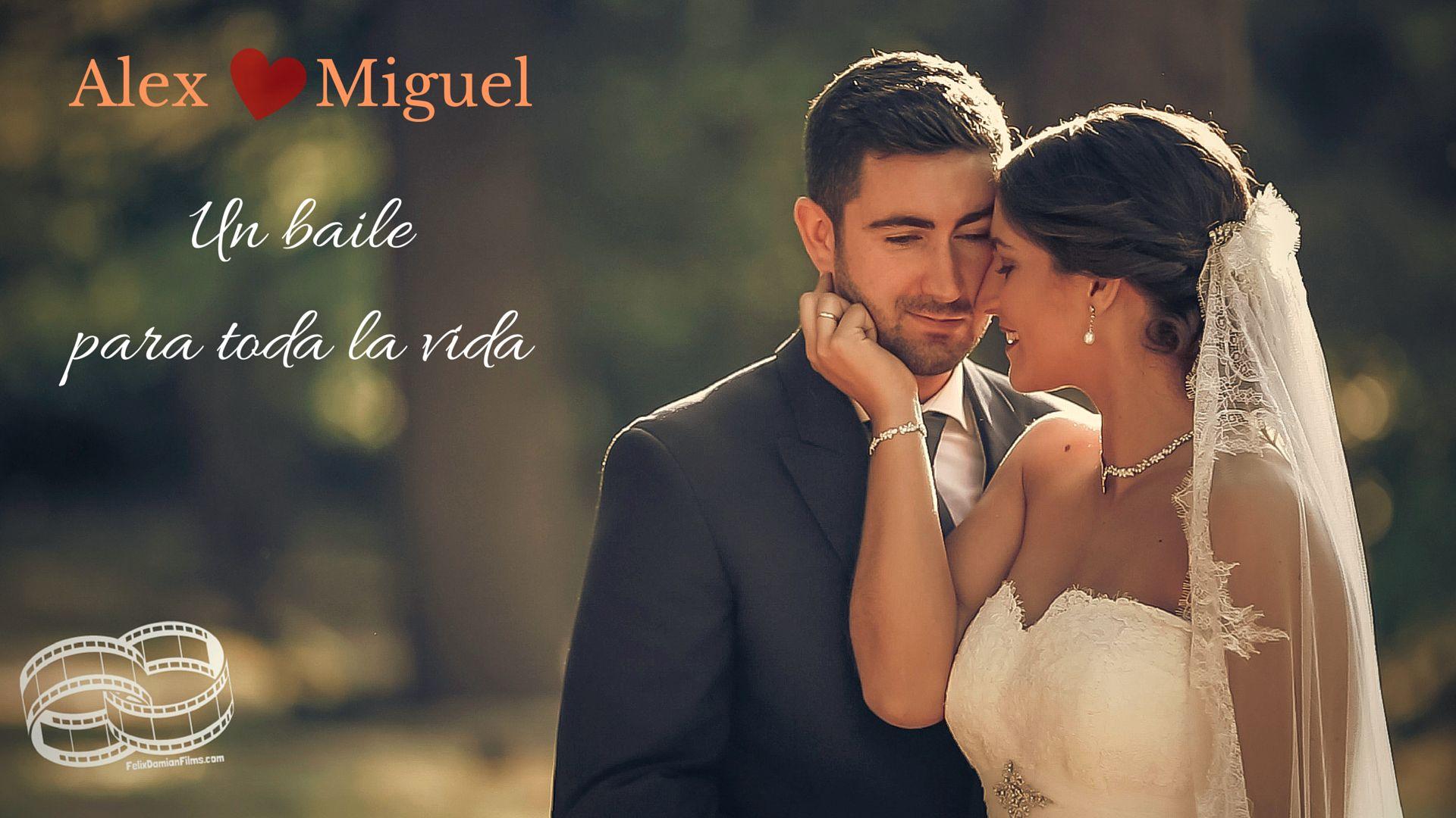 Alex y Miguel – Un baile para toda la vida